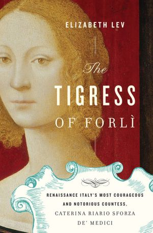 The Tigress of Forli