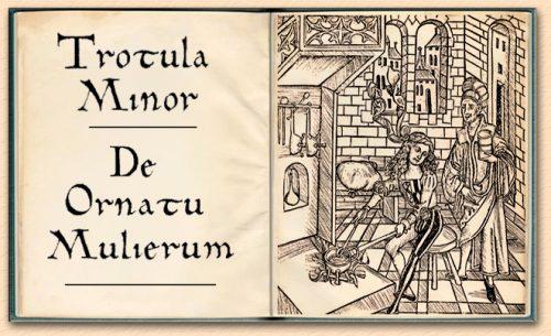De Ornatu Mulierum by Trotula